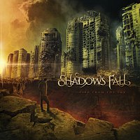 Shadows Fall – Fire From The Sky