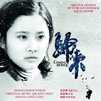 Lang Lang, Qigang Chen – Coming Home (Original Motion Picture Soundtrack)