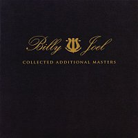 Billy Joel – Collected Additional Masters