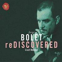 Jorge Bolet, Franz Liszt – Bolet reDiscovered
