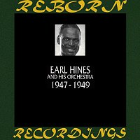 Earl Hines And His Orchestra – 1947-1949 (HD Remastered)