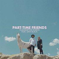 Part-Time Friends, Dan Black – Summertime Burns