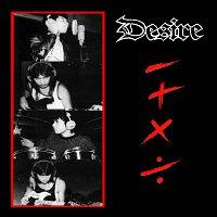 Desire – - + x ÷