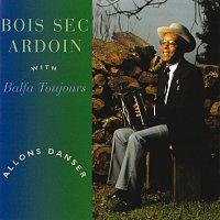 """Alphonse """"Bois Sec"""" Ardoin, Balfa Toujours – Allons Danser"""