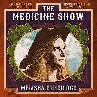Melissa Etheridge – The Medicine Show