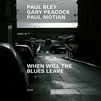 Paul Bley, Gary Peacock, Paul Motian – When Will The Blues Leave [Live at Aula Magna STS, Lugano-Trevano / 1999]