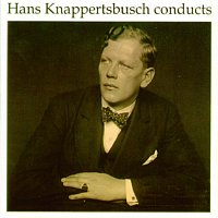Hans Knappertsbusch – Hans Knappertsbusch conducts