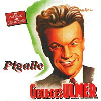Georges Ulmer – Pigalle