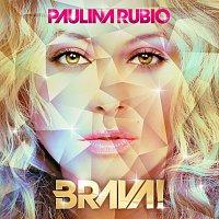 Paulina Rubio – Brava!