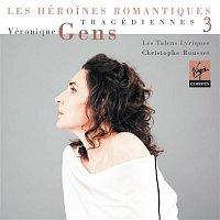 Veronique Gens, Les Talens Lyriques, Christophe Rousset – Tragédiennes Vol.3