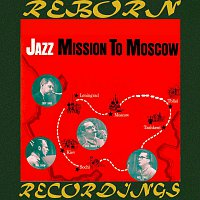 Zoot Sims, Phil Woods, Bill Crow, Willie Dennis, Mel Lewis – Jazz Mission To Moscow (HD Remastered)