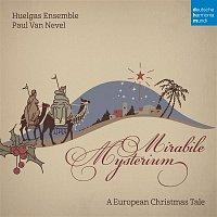 Huelgas Ensemble – Mirabile Mysterium - A European Christmas Tale