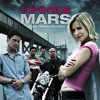 Various Artists.. – Veronica Mars (Original Television Soundtrack)