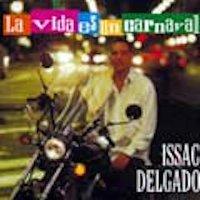 Issac Delgado – Single La Vida es un Carnaval