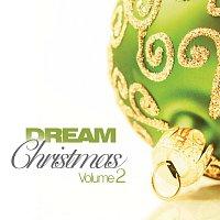 Různí interpreti – Dream Christmas [Vol. 2]
