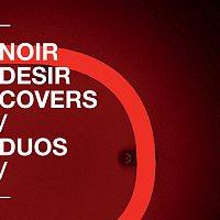 Noir Désir – Covers et duos