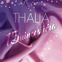 Thalía – Quinceanera