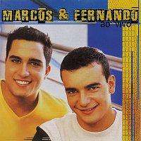 Marcos & Fernando – Marcos & Fernando Ao Vivo