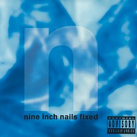 Nine Inch Nails – Fixed