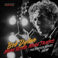 Bob Dylan – More Blood, More Tracks: The Bootleg Series Vol. 14