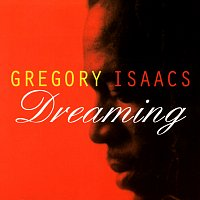 Gregory Isaacs – Dreaming