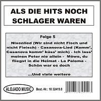 Různí interpreti – Als die Hits noch Schlager waren Folge 5