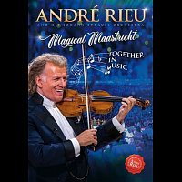 André Rieu – Magical Maastricht - Together in Music