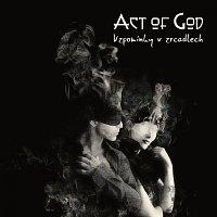 Act of God – Vzpomínky v zrcadlech