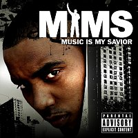 Mims – Music Is My Savior