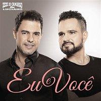Zezé Di Camargo, Luciano – Eu e Voce