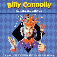 Billy Connolly & The Humblebums – Humble Beginnings: The Complete Transatlantic Recordings 1969-74