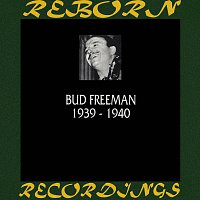Bud Freeman – 1939-1940 (HD Remastered)