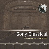 Various  Artists – Sony Classical - Great Performances, 1903-1998