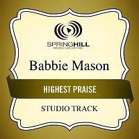 Babbie Mason – Highest Praise