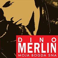 Dino Merlin – Moja bogda sna