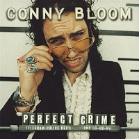 Conny Bloom – Perfect Crime