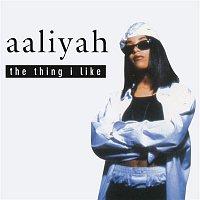 Aaliyah – The Thing I Like EP