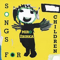 Miroslav Žbirka – Song for children