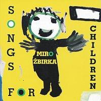Miroslav Žbirka – Song for children