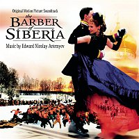 Cinema Symphonic Orchestra of Russian Federation, Dimitry Atowmian, Edward Nicolay Artemyev – The Barber of Siberia - Original Motion Picture Soundtrack