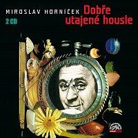 Miroslav Horníček – Horníček: Dobře utajené housle