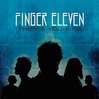 Finger Eleven – Them Vs. You Vs. Me [Deluxe Edition]
