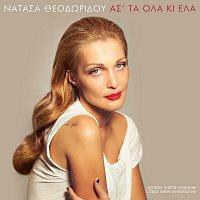 Natassa Theodoridou – As' Ta Ola Ki Ela
