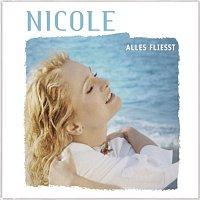 Nicole – Alles Flieszt