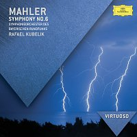 Symphonieorchester des Bayerischen Rundfunks, Rafael Kubelík – Mahler: Symphony No.6