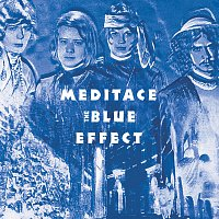 The Blue Effect – Meditace