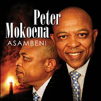 Peter Mokoena – Asambeni