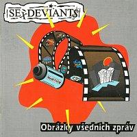 Sex Deviants – Obrázky všedních zpráv