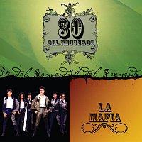 La Mafia – 30 Del Recuerdo