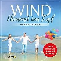 Wind – Himmel im Kopf - Das Beste vom Besten